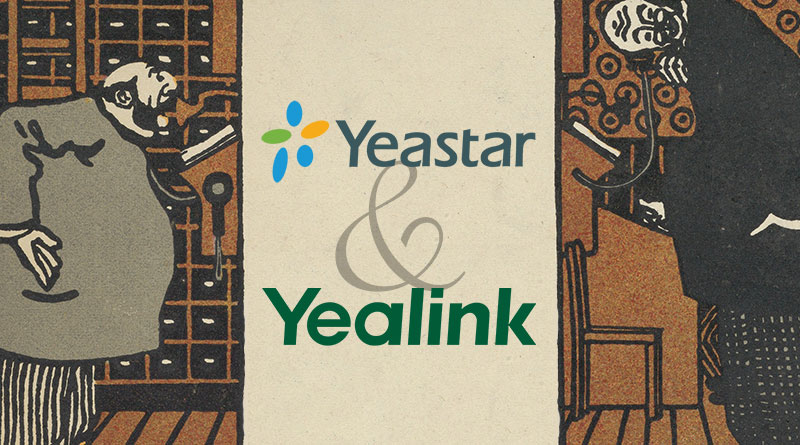 Yeastar & Yealink