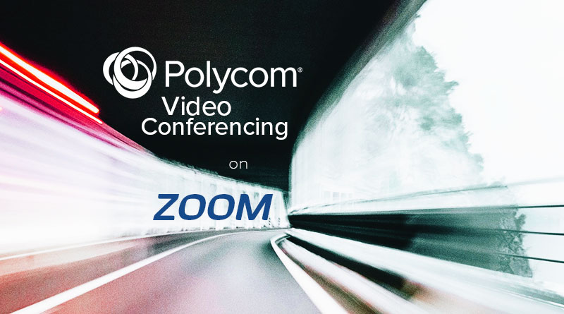 Polycom Video Conferencing on Zoom