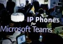 IP Phones for Microsoft Teams