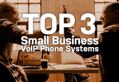 Top 3 Small Business VoIP Phone Systems