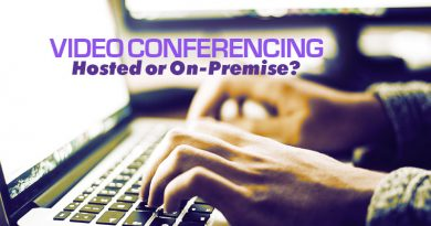 Hosted Video Conferencing or On-Premise Video Conferencing