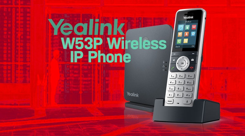 Yealink W53P Wireless IP Phone