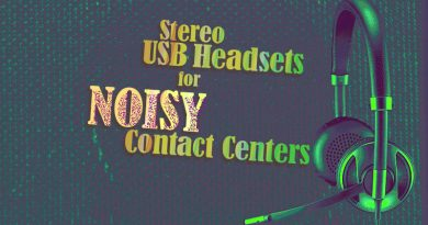 Stereo USB Headsets for Noisy Contact Centers