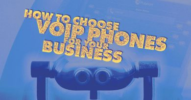How to Choose VoIP Phones for Your Business