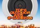 Top 6 Outdoor Axis IP Cameras
