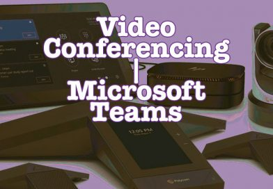 Video Conferencing with Microsoft Teams