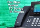 The New Yealink T5 Series IP Phones