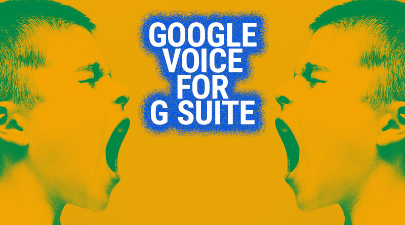 Google Voice for G Suite