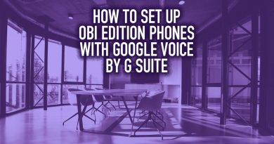 How to Set Up OBi Edition Phones with Google Voice by G Suite