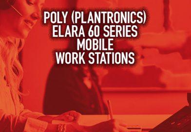 Poly (Plantronics) Elara 60 Series Mobile Work Stations