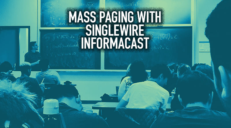 Mass Paging with Singlewire InformaCast