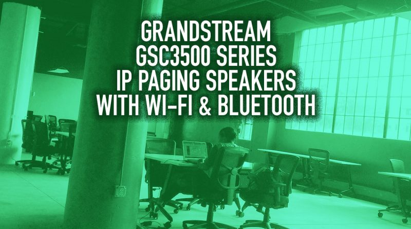 Grandstream GSC3500 Series IP Paging Speakers with Wi-Fi & Bluetooth