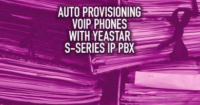 Auto Provisioning VoIP Phones with Yeastar S-Series IP PBX