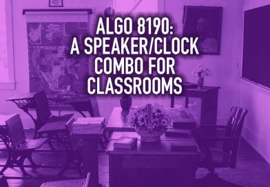 Algo 8190: A Speaker/Clock Combo for Classrooms