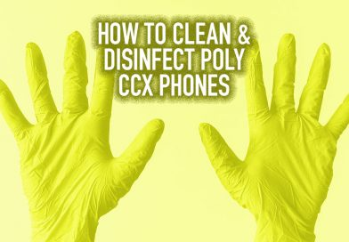 How to Clean and Disinfect Poly CCX Phones